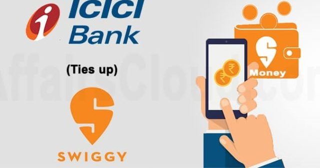 Swiggy ties up with ICICI Bank to launches its own digital wallet